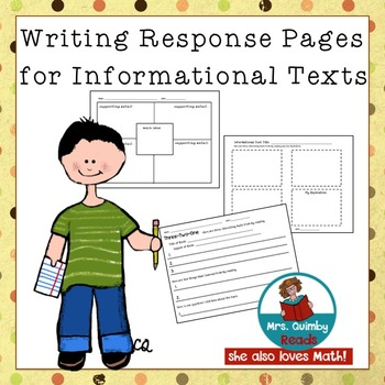 Informational Text Response - [For Any Text]- 3 Reader Response Pages