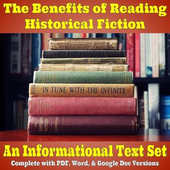 Informational Text Set - Benefits of Reading Historical Fiction