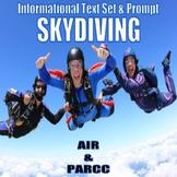 Informational Text Set & Prompt - Skydiving (AIR & PARCC)