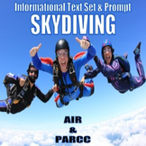 Informational Text Set & Prompt - Skydiving (AIR & PARCC)