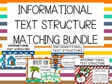Informational Text Structure Matching Bundle