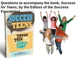 Informational Text-Success for Teens:Discussion Prompts an