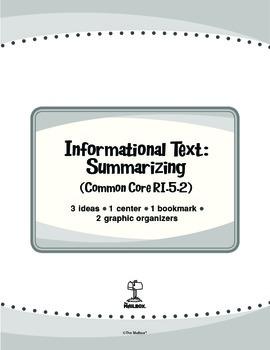 Informational Text: Summarizing (Common Core RI.5.2)