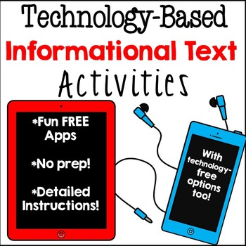 Informational Text Technology-Based Activities and Stations