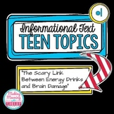 Informational Text - Teen Topics #1, Middle and High School Engaging Nonfiction