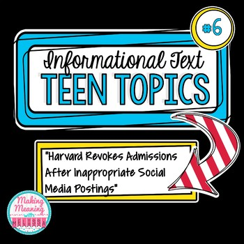 Informational Text - Teen Topics #6, Middle and High School Engaging Nonfiction