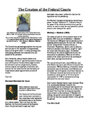 Informational Text - The Judicial Branch: Creation of Federal Courts (No Prep)