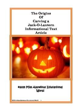 Informational Text: The Origins of Carving a Pumpkin