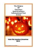 Informational Text: The Origins of Carving a Pumpkin