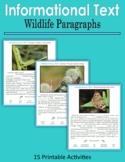Informational Text - Wildlife Paragraphs (Print and Digita