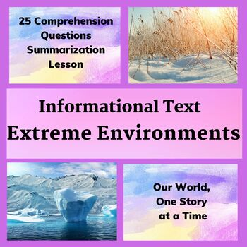 Informational Text: World's Most Extreme Environments-Antartica and the Arctic