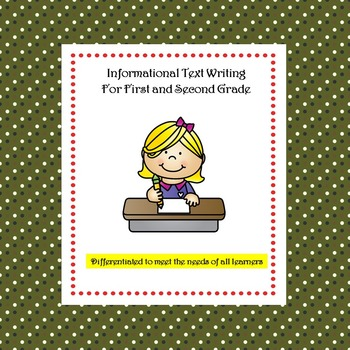 Informational Text Writing: Differentiated Instruction