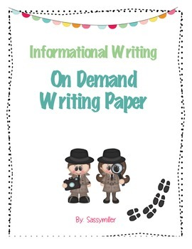 Informational Text Writing Paper