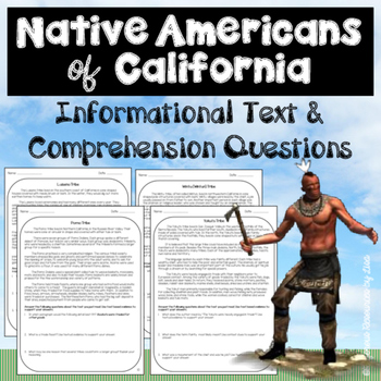 Native Americans of California - Informational Text and Comprehension Questions