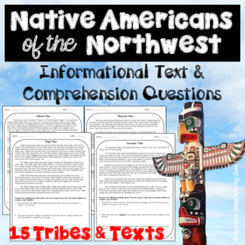 Native Americans of the Northwest-Informational Text and Comprehension Questions
