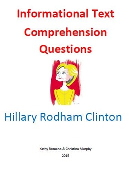 Informational Text and Comprehension Questions for Hillary Rodham Clinton