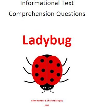 Informational Text and Comprehension Questions for Ladybugs