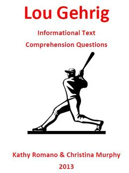 Informational Text and Comprehension Questions for Lou Gehrig