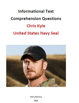 Informational Text and Comprehension Questions for Navy Seal Chris Kyle