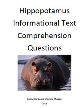 Informational Text and Comprehension Questions for the Hippo