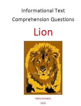 Informational Text and Comprehension Questions for the Lion
