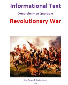 Informational Text and Comrehension Questions for Revolutionary War