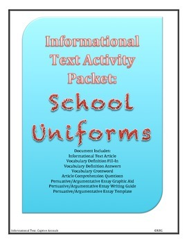 Informational Text and Persuasive/Argumentative Writing: School Uniforms
