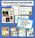 Informational Text Articles with Text Dependent Questions & PPT's