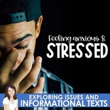 Informational Text for Distance Learning: Anxiety & Stress