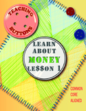 Learn about Money the fun way: Informational Text with sup