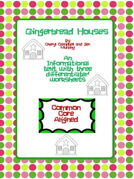 Informational Text:Gingerbread Houses and Questions (Common Core Aligned)