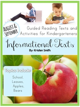 Informational Texts- Guided Reading Texts and Activities for Kinders(Aug./Sept.)
