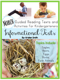 Informational Texts- Guided Reading Texts and Activities for Kinders (March)