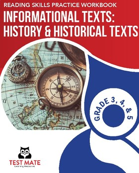 Informational Texts: History & Historical Texts (Reading Skills Practice Book)