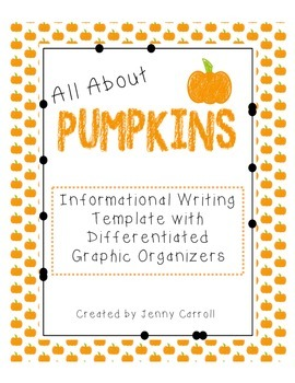 Informational Writing - All About Pumpkins