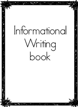 Informational Writing Book
