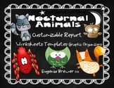 Informational Writing / Nocturnal Animals/ Customizable