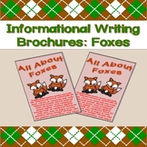 Informational Writing Brochures: Foxes