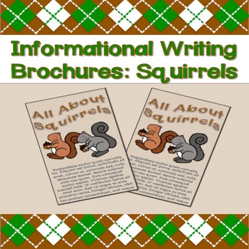 Informational Writing Brochures: Squirrels