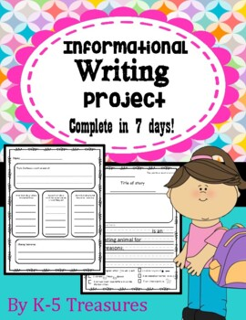 Informational Writing: Complete project in 7 days!