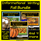Informational Writing Fall Bundle for Use with Google Slid