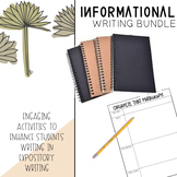 Informational Writing Growing Bundle