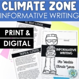 Informational Writing Lesson - Climate Zones - NGSS Aligned - 3rd Grade