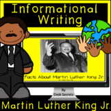 Informational Writing Martin Luther King Jr for Use with G