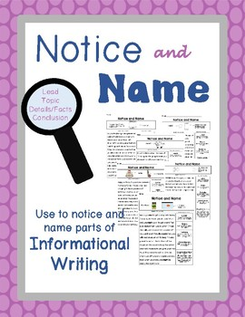 Informational Writing: Notice and Name