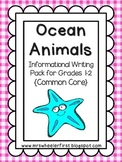 First Grade Informational Writing: Ocean Animals