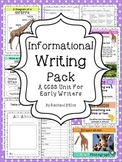Informational Writing Pack {A CCSS Activity Pack for Early