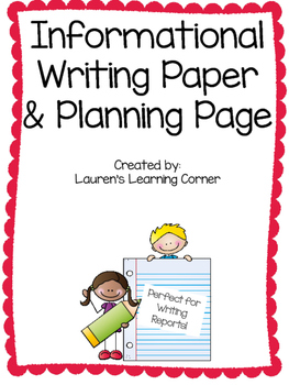 Informational Writing Paper and Planner