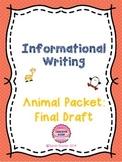 Informational Writing Part 2: Animal Book Final Draft