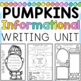 Pumpkins Informational Writing UNIT
